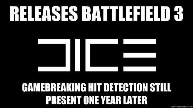 Releases battlefield 3 Gamebreaking hit detection still present one year later