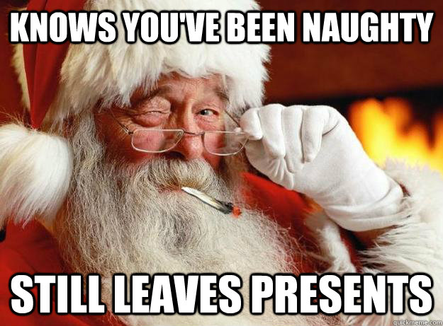 knows you've been naughty still leaves presents
