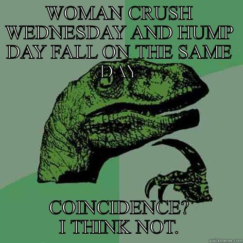 Funny Woman Crush Wednesday Meme : Funny woman crush wednesday pixshark images