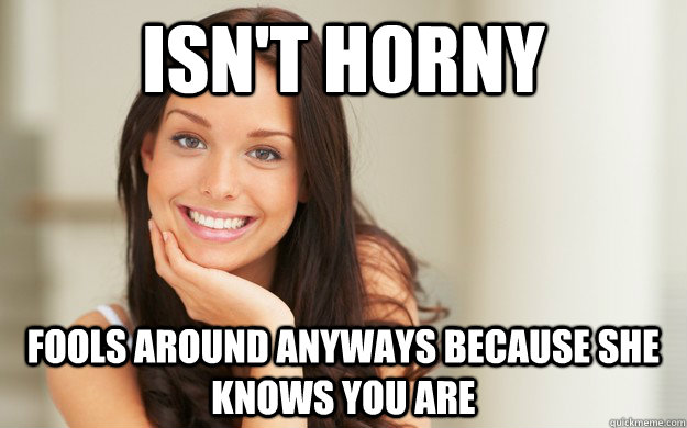 when a girl is horny