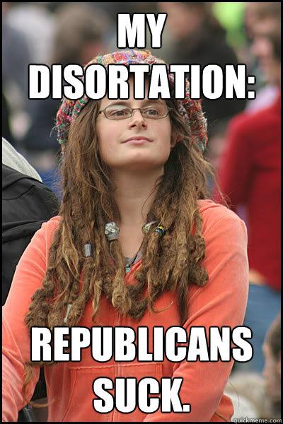 My disortation: Republicans suck.  College Liberal