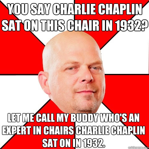 370ba5ec881fb58776d319a32c77bf03b9e821227eb7a657ea59b00070424dbb you say charlie chaplin sat on this chair in 1932? let me call my