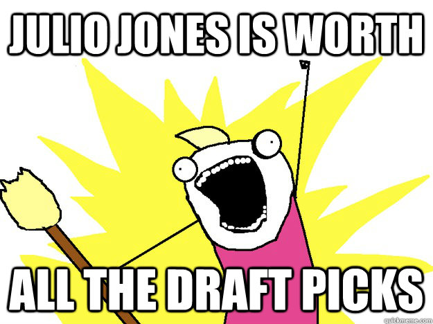 JULIO JONES IS WORTH ALL THE DRAFT PICKS