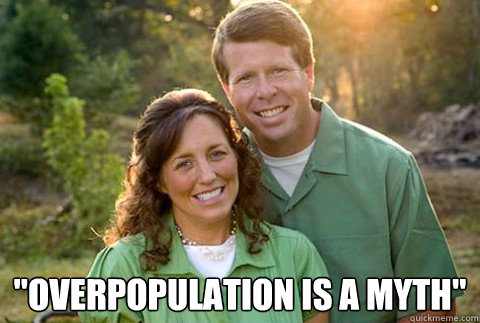Overpopulation is a problem It's not my fault! - Forever Alone ...