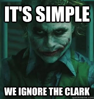 It's simple WE ignore the clark - It's simple WE ignore the clark  its simple we kill the pope