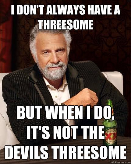 The devils threesome