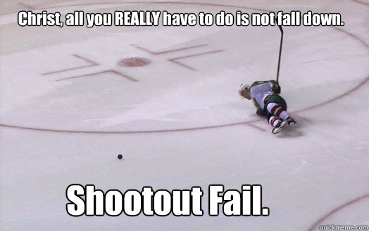 Shootout Fail. Christ, all you REALLY have to do is not fall down. -   Shootout Fail. Christ, all you REALLY have to do is not fall down.  Misc