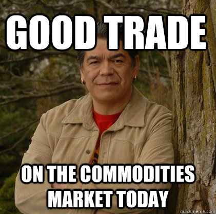 good trade on the commodities market today