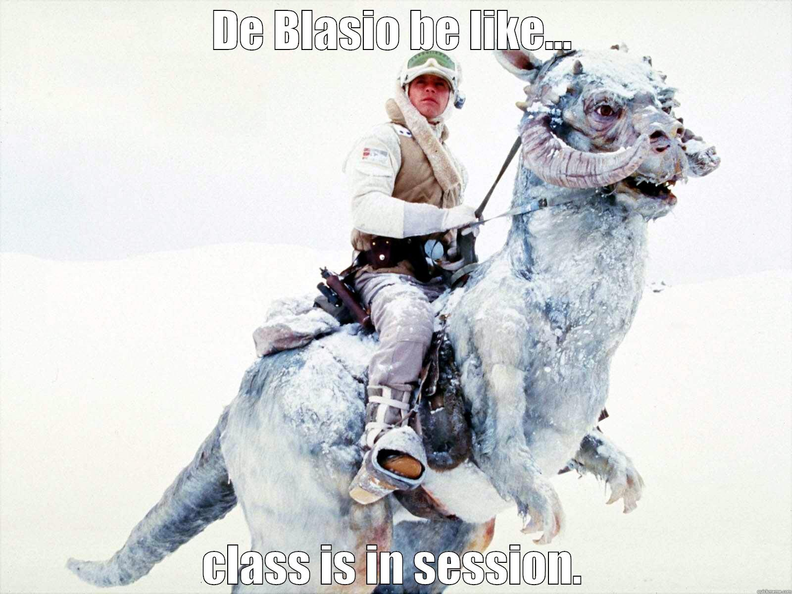 DE BLASIO BE LIKE... CLASS IS IN SESSION. Misc