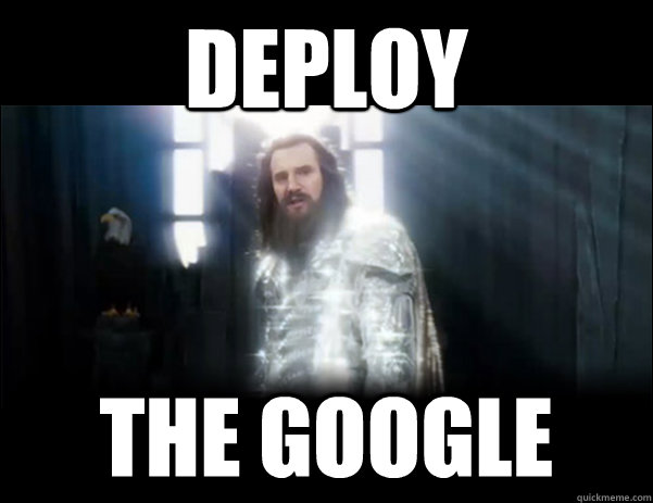 DEPLOY THE GOOGLE