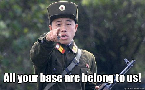 All your base are belong to us!  Korea Korshmea