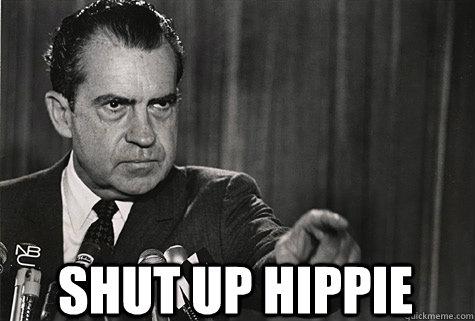 SHUT UP HIPPIE