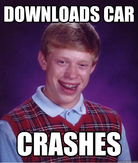 Downloads Car Crashes - Downloads Car Crashes  Bad Luck Brian