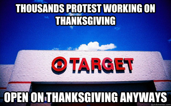 thousands protest working on thanksgiving open on thanksgiving anyways