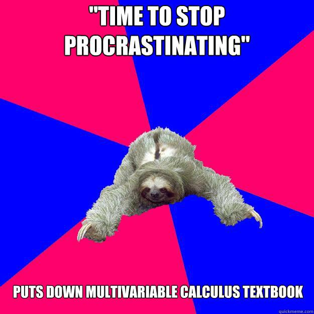 Time to stop procrastinating
