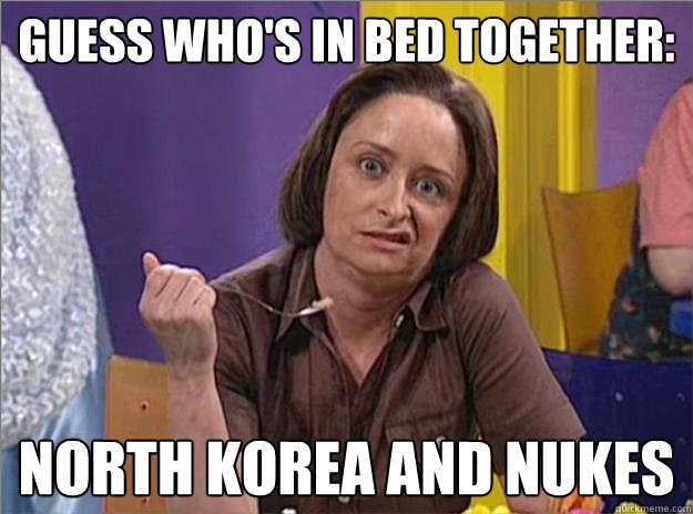 Guess who's in bed together: North Korea and Nukes