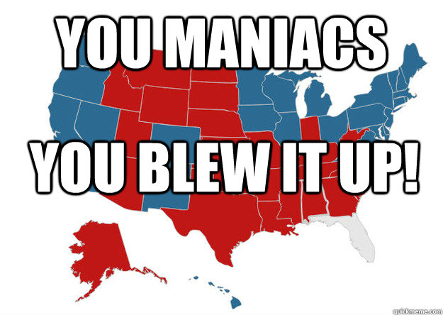You maniacs You blew it up! - You maniacs You blew it up!  Florida...WTF