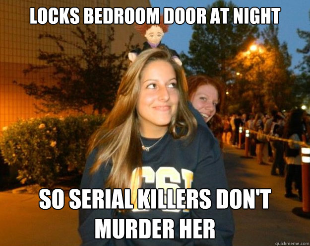 LOcks bedroom door at night So Serial Killers don't murder her