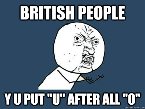 British people y u put