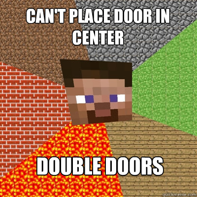 CAN'T PLACE DOOR IN CENTER DOUBLE DOORS