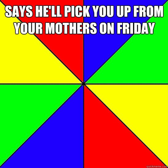 Deadbeat Dad Memes on Friday Deadbeat Dad