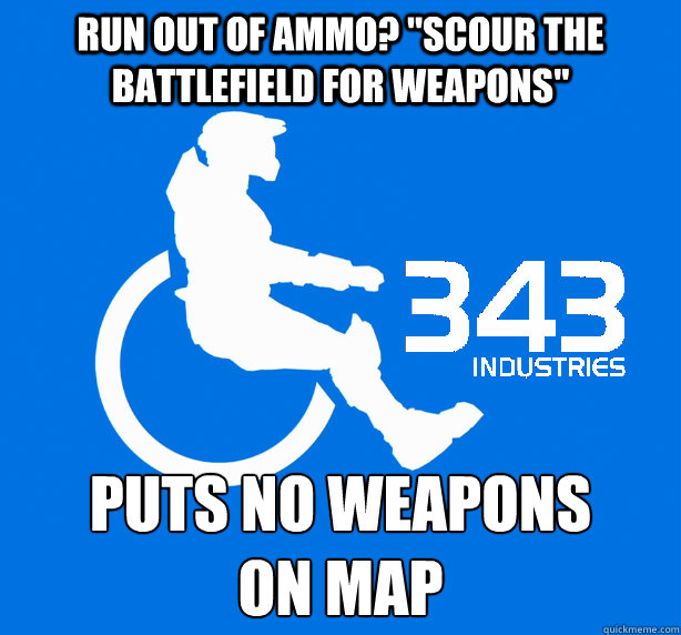 Run out of ammo?