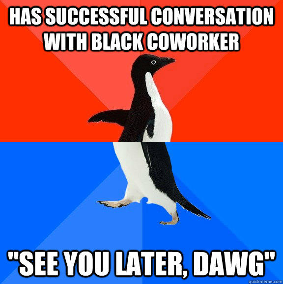 has successful conversation with black coworker