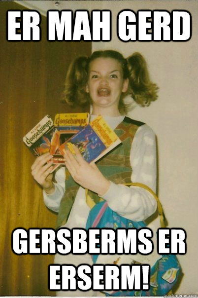Er Mah Gerd Gersberms er erserm! - Er Mah Gerd Gersberms er erserm!  BERKS