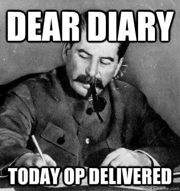 Dear Diary Today OP delivered - Dear Diary Today OP delivered  Dear Diary