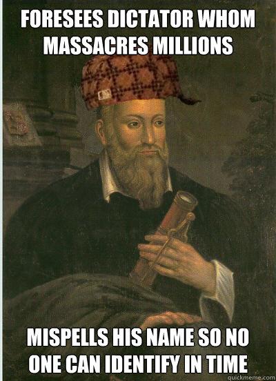 "Image result for nostradamus meme"""