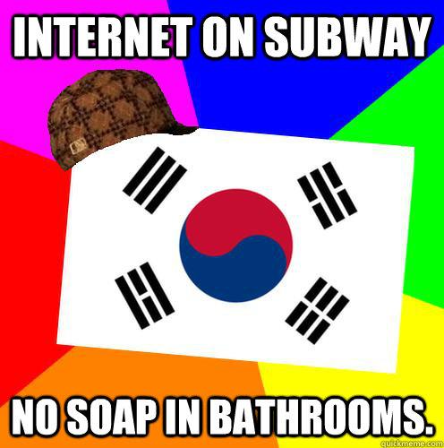 Internet on Subway No soap in bathrooms.