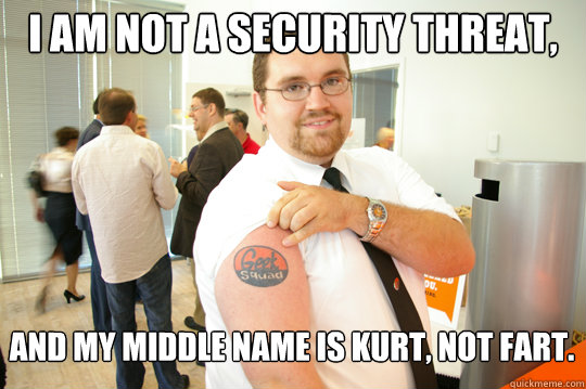 My Middle Name Is Kurt Not Fart