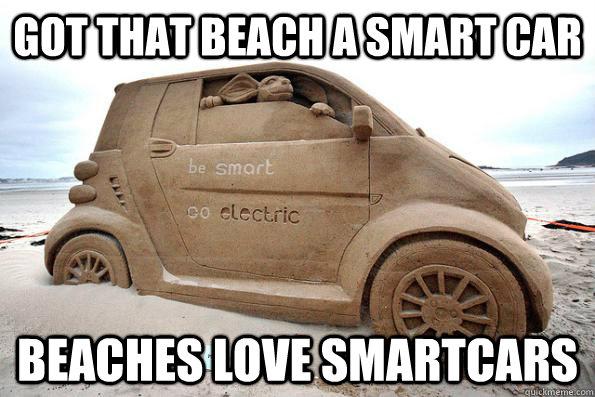 Beach Smart Car Memes Quickmeme
