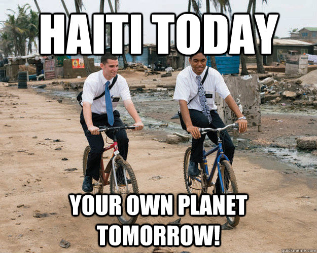 haiti today your own planet tomorrow!
