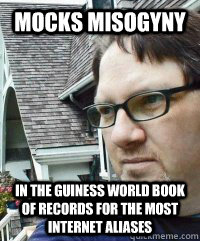 Mocks Misogyny In The Guiness World Book of Records For The Most Internet Aliases  Dave The Knave Fruit-trelle