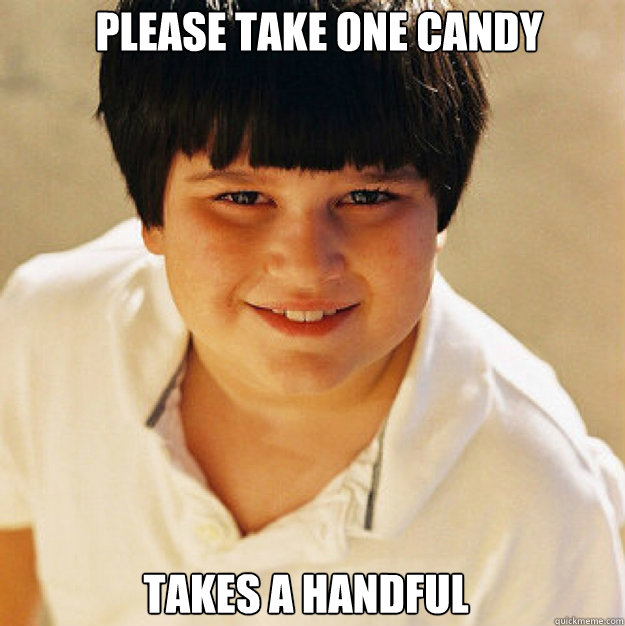 please Take one candy takes a handful - please Take one candy takes a handful  Misc