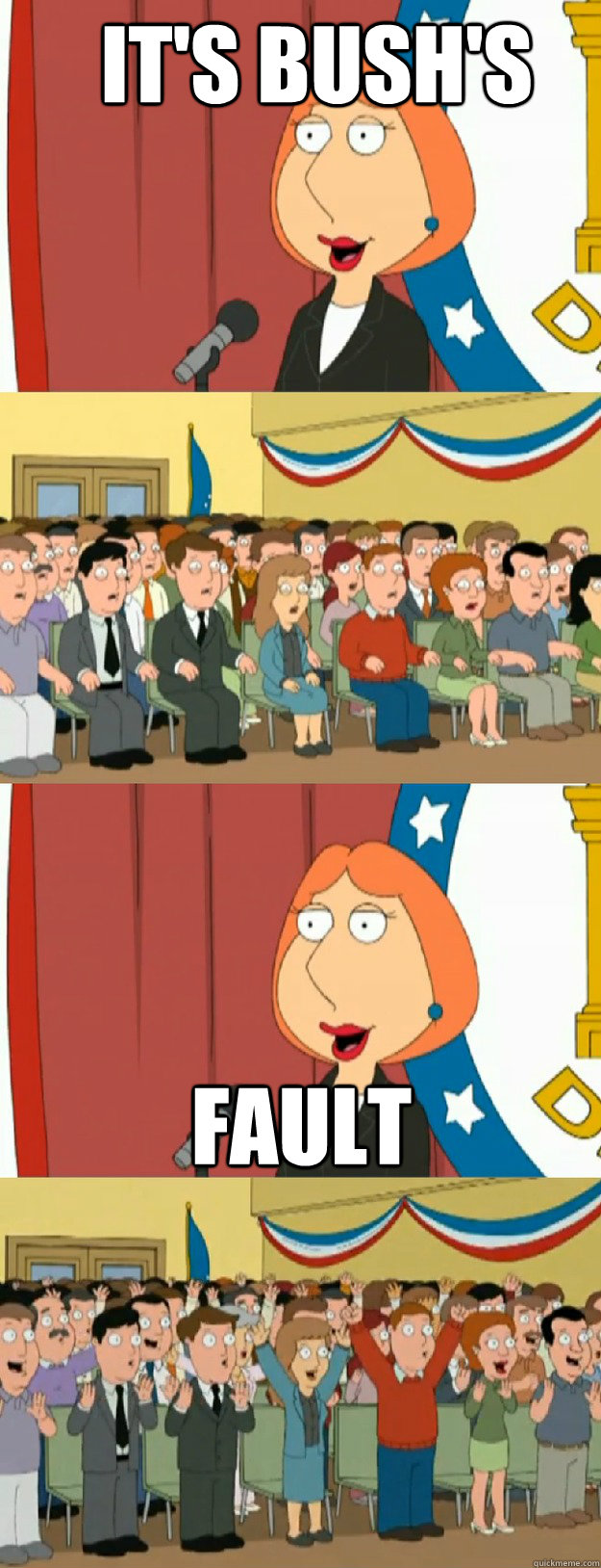 It's bush's fault - It's bush's fault  Lois Griffin