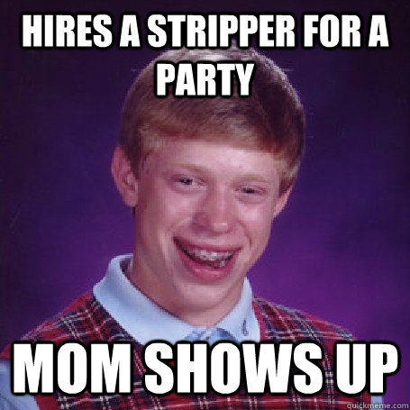 hires a stripper for a party mom shows up