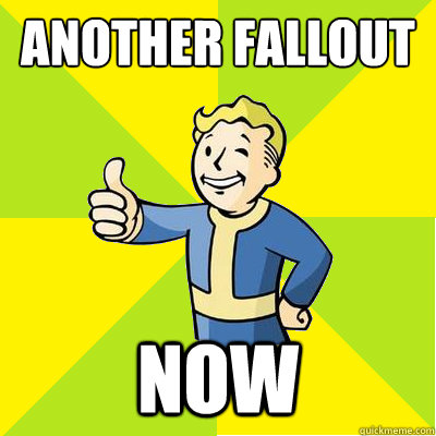 ANOTHER FALLOUT  NOW - ANOTHER FALLOUT  NOW  Fallout new vegas