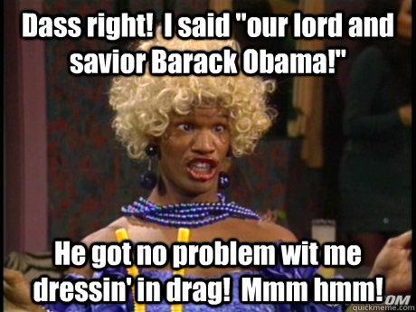 Dass right!  I said