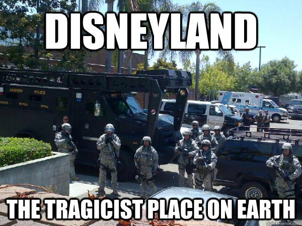 Funny Disneyland Meme : Disneyland the tragicist place on earth riot