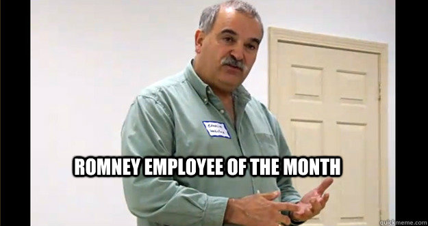 romney employee of the month  Employee of the Month