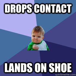 Drops contact Lands on shoe - Drops contact Lands on shoe  Succes kid rainey night