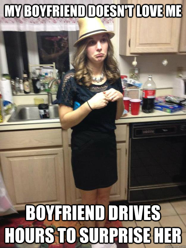 Funny Memes For My Boyfriend : My boyfriend doesn t love me drives hours to