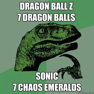Dragon Ball Z 7 Dragon Balls Sonic 7 Chaos Emeralds Misc Quickmeme