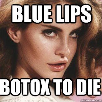 BOTOX TO DIE BLUE LIPS