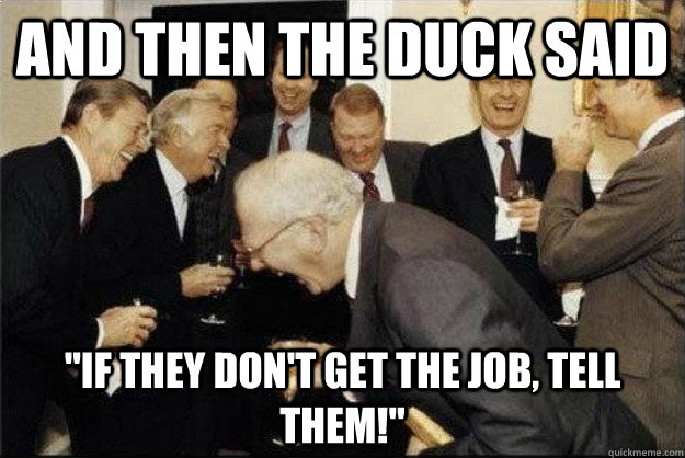And then the duck said