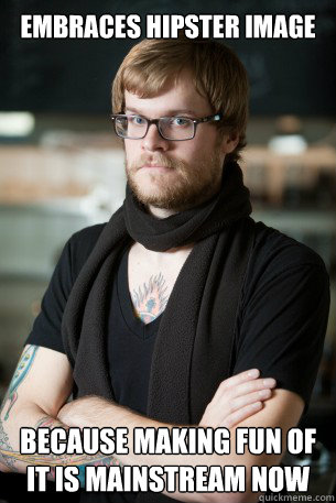 embraces hipster image because making fun of it is mainstream now - embraces hipster image because making fun of it is mainstream now  Hipster Barista