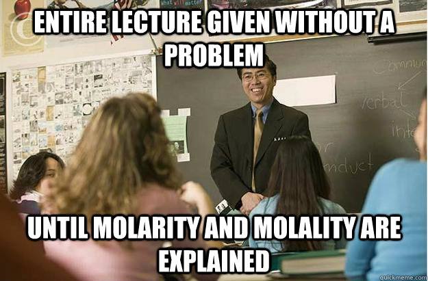 Entire lecture given without a problem Until molarity and molality are explained - Entire lecture given without a problem Until molarity and molality are explained  Poor English Asian Professor
