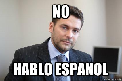 no hablo espanol - no hablo espanol  Misc